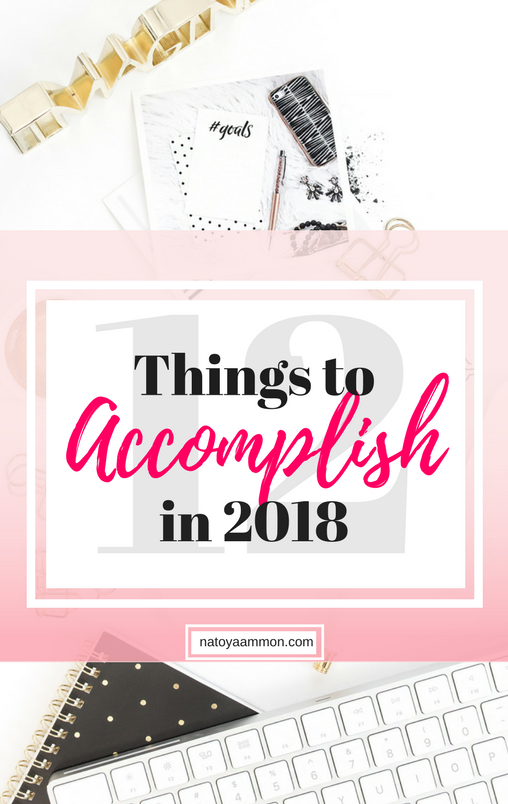 12 Things to Accomplish in 2018