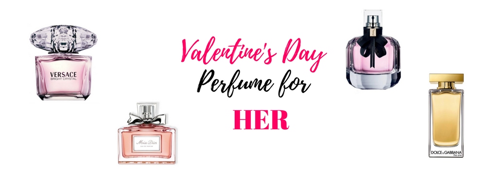 Valentine's Day perfume for HER